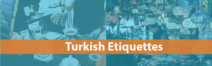Turkish Etiquette for Muslims